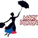 Save the Date – August 31, 2018 Mary Poppins Sign Up